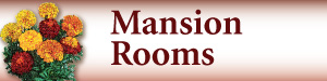 Mansion Rooms
